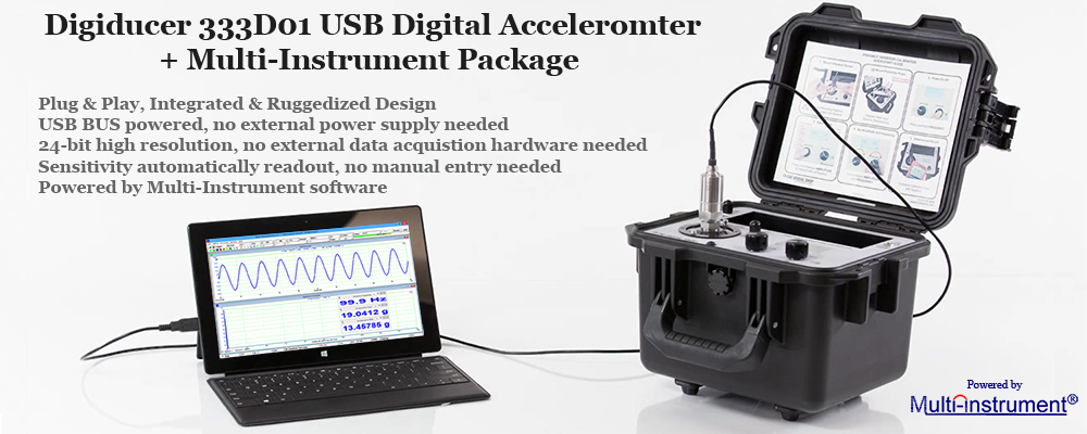 Digiducer 333D01 USB digital accelerometer with Multi-Instrument